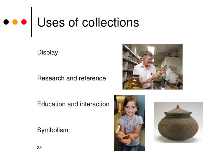 Uses of collections