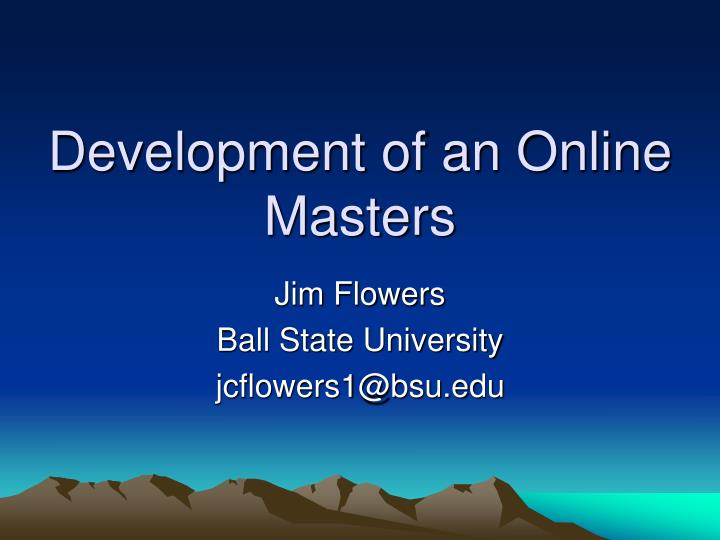 Development of an online masters l.jpg