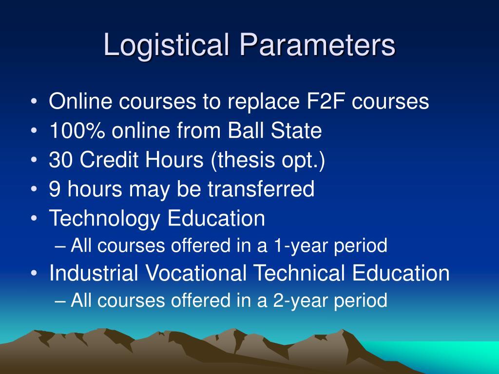 Logistical Parameters