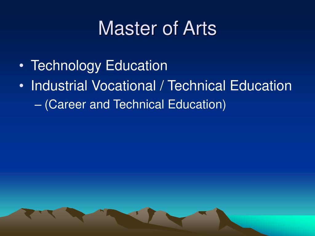 Master of Arts