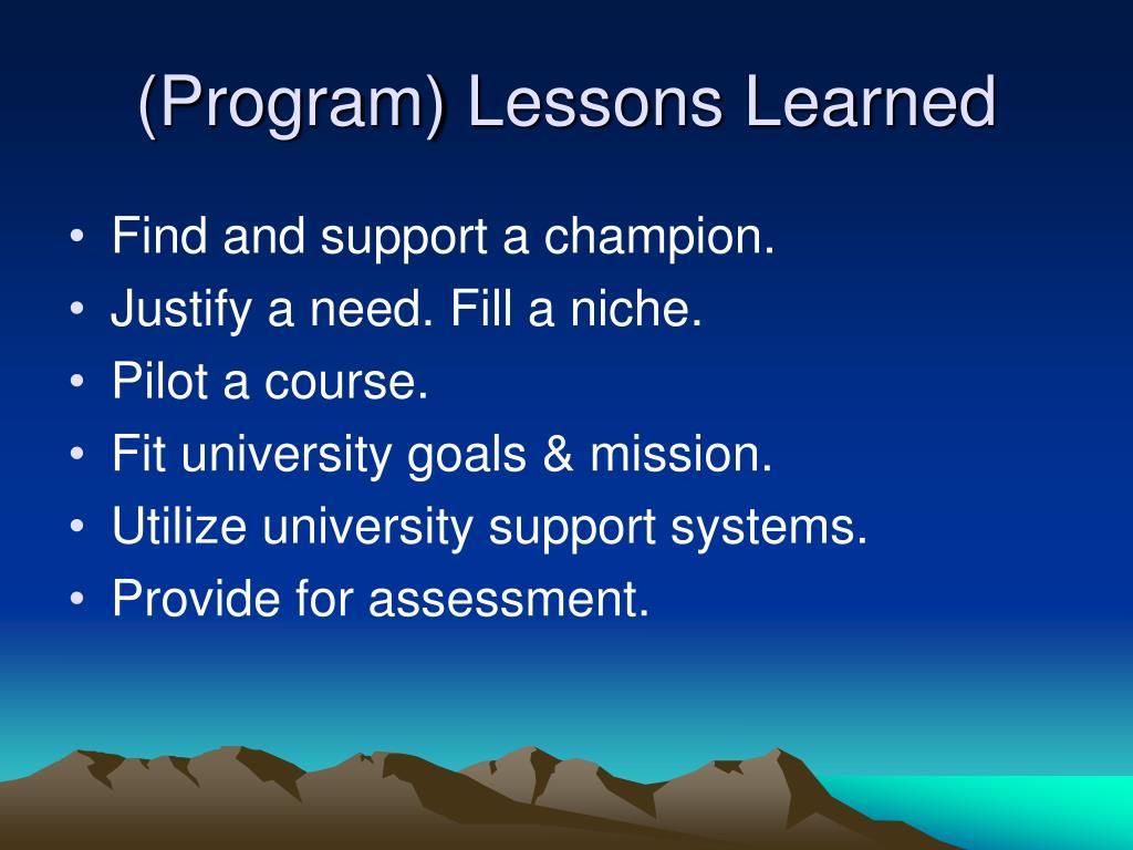 (Program) Lessons Learned