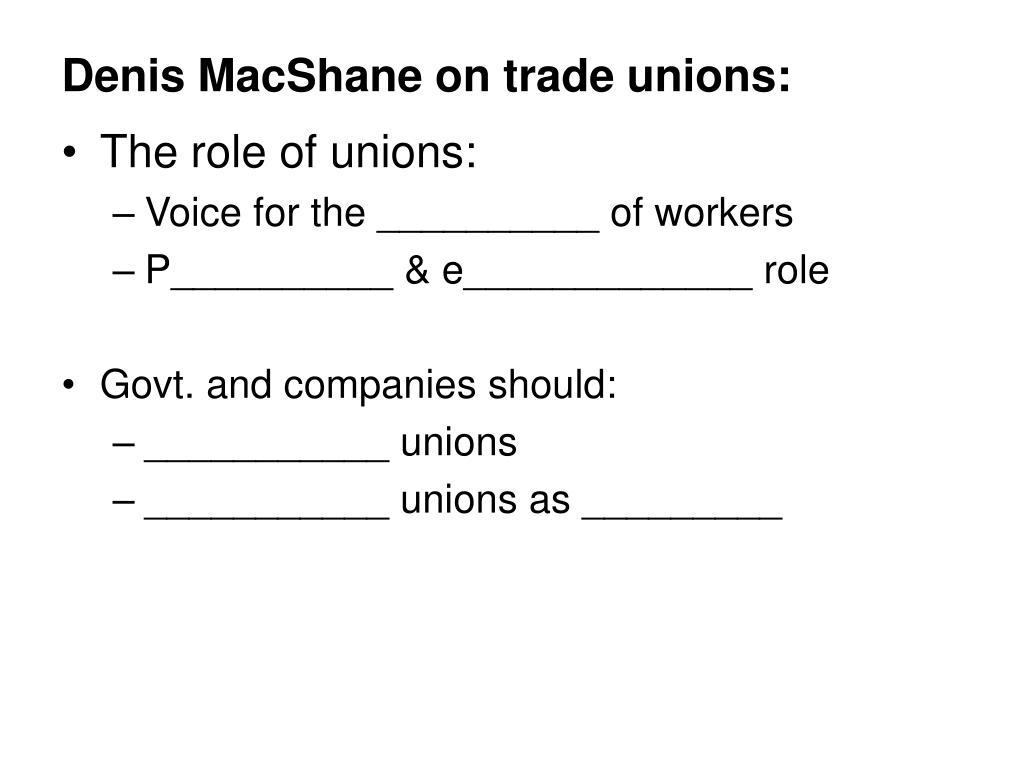 Denis MacShane on trade unions: