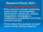 research study skill print sources te 133l