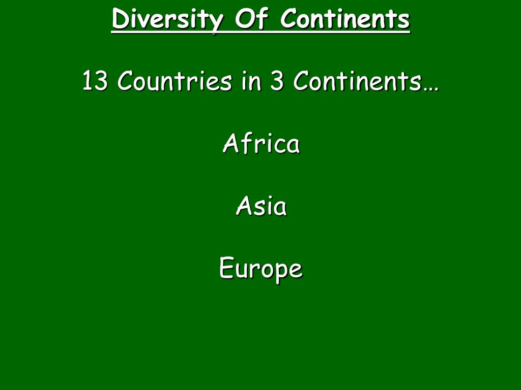 Diversity Of Continents