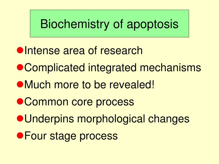 Biochemistry of apoptosis
