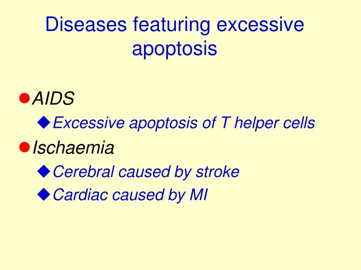 Diseases featuring excessive apoptosis
