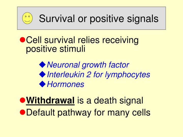 Survival or positive signals