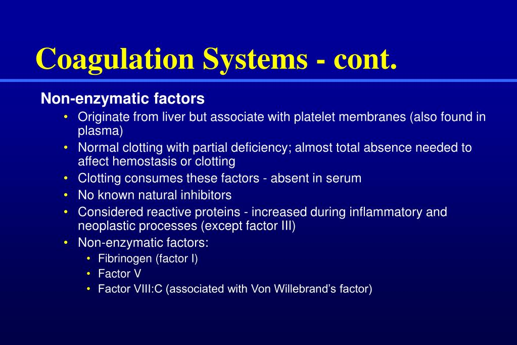 Coagulation Systems - cont.