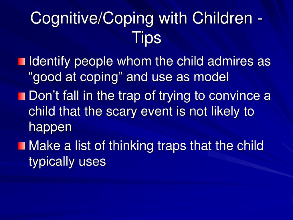 Cognitive/Coping with Children - Tips