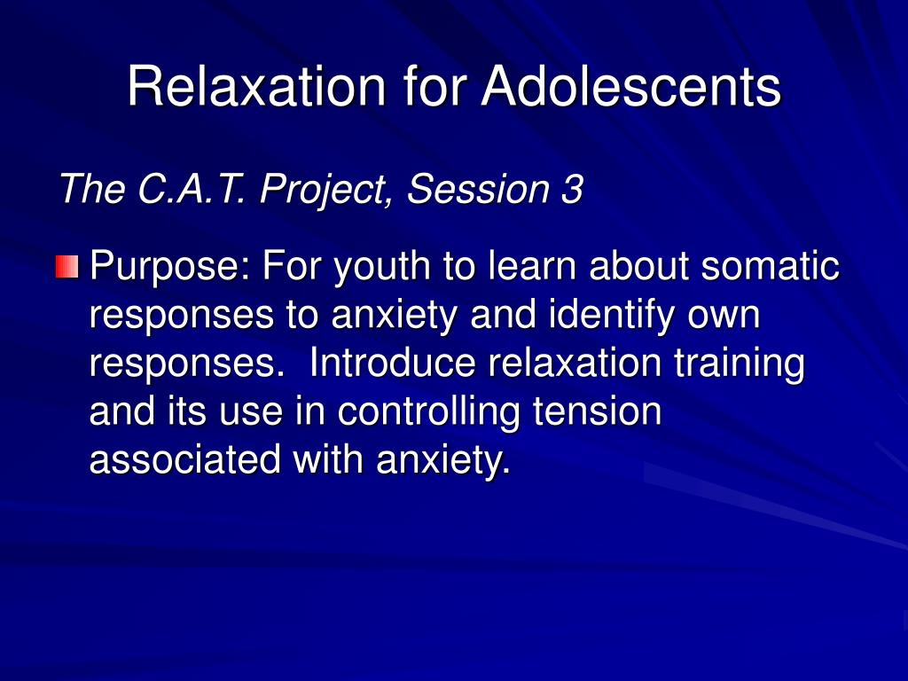 Relaxation for Adolescents