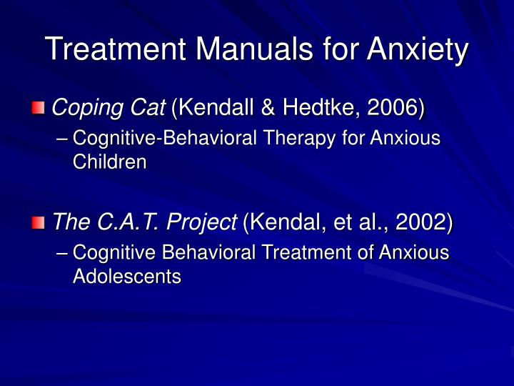 Treatment manuals for anxiety