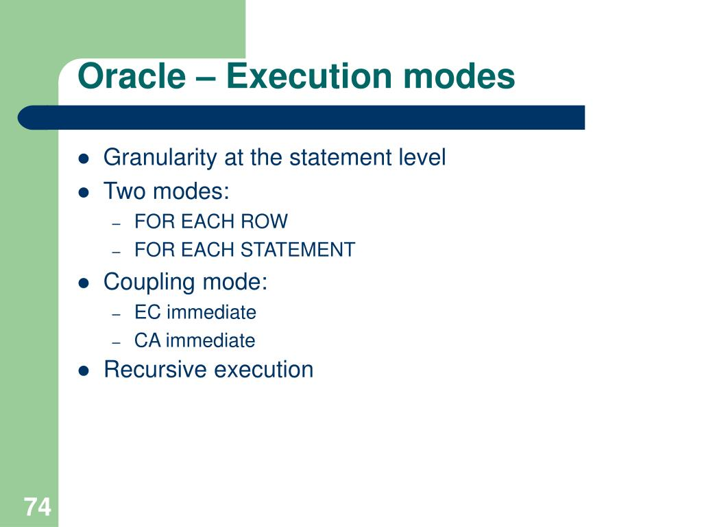 Oracle – Execution modes