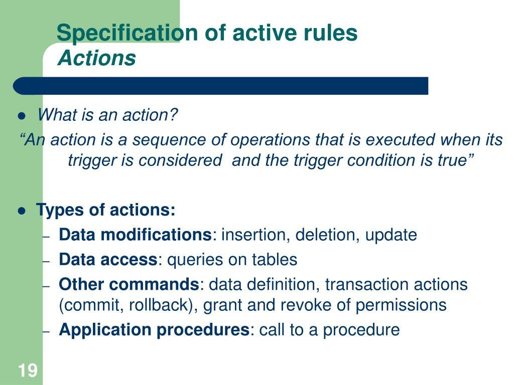 Specification of active rules