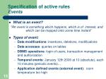 specification of active rules events