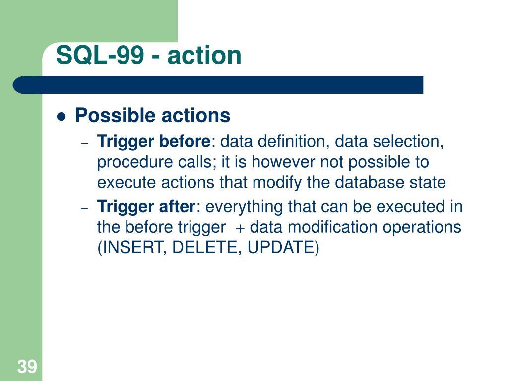 SQL-99 - action