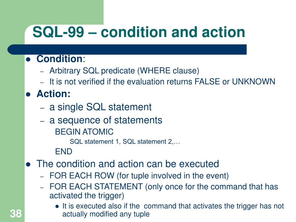 SQL-99 – condition and action