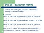 sql 99 execution modes49