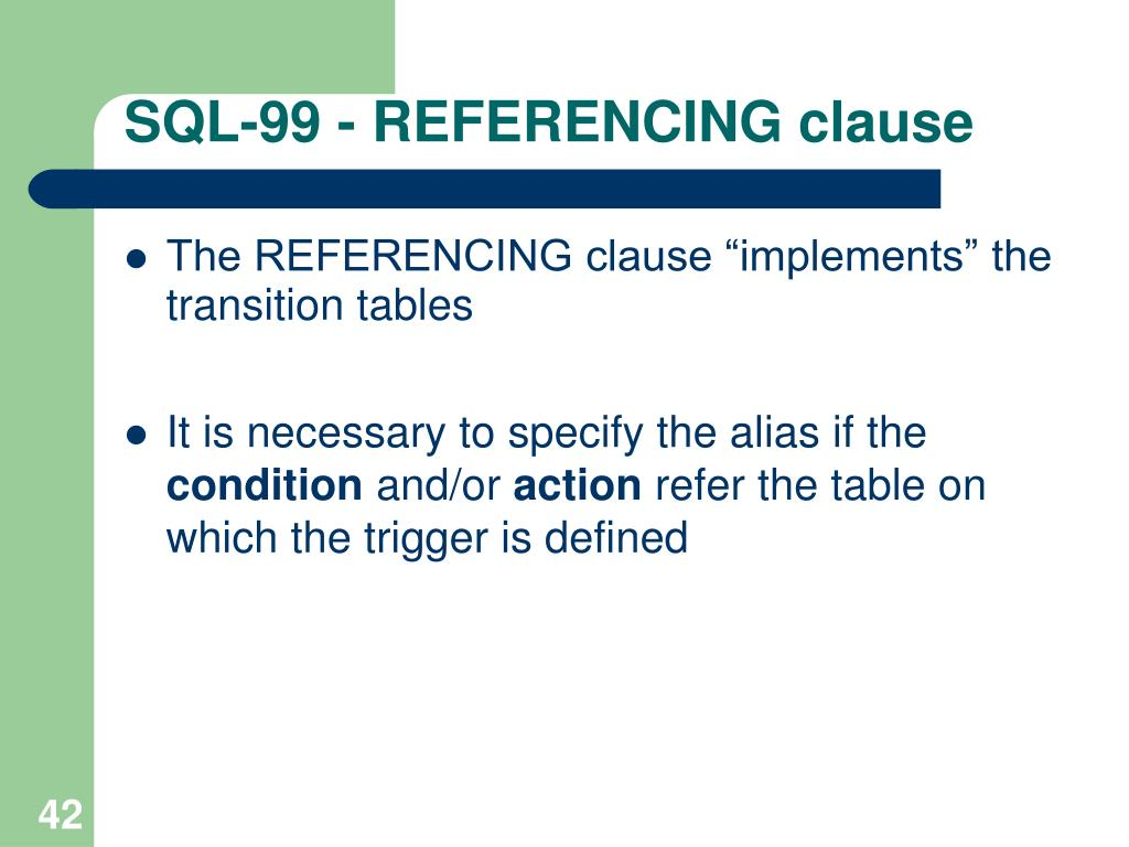 SQL-99 - REFERENCING clause