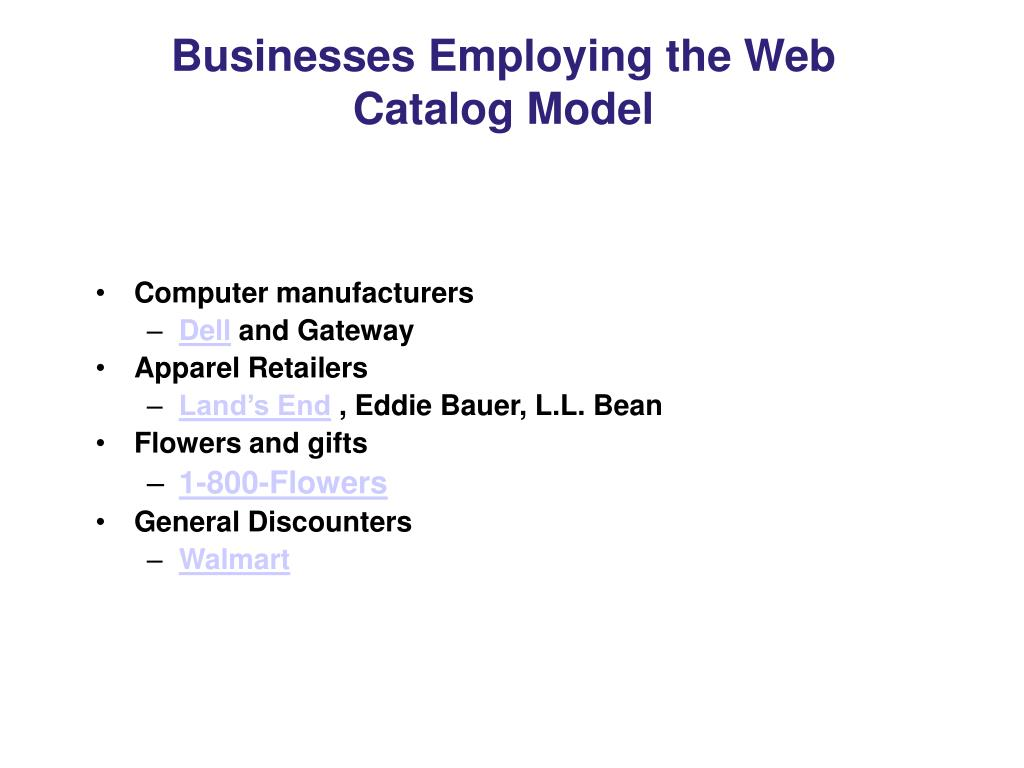 Businesses Employing the Web
