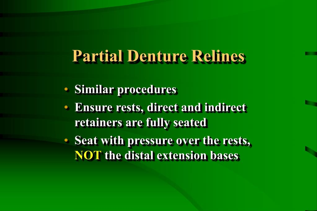 Partial Denture Relines