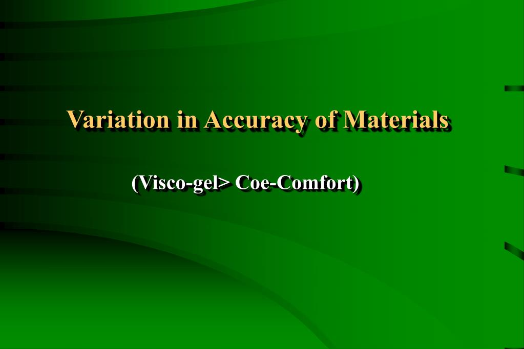 Variation in Accuracy of Materials