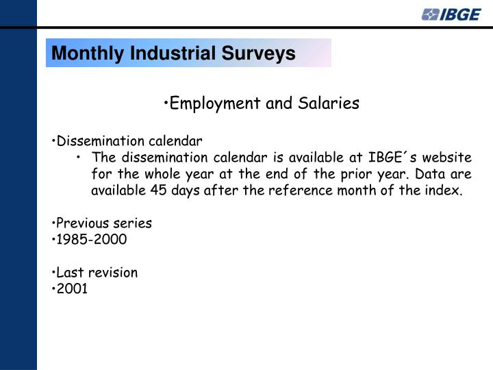 Monthly Industrial Surveys
