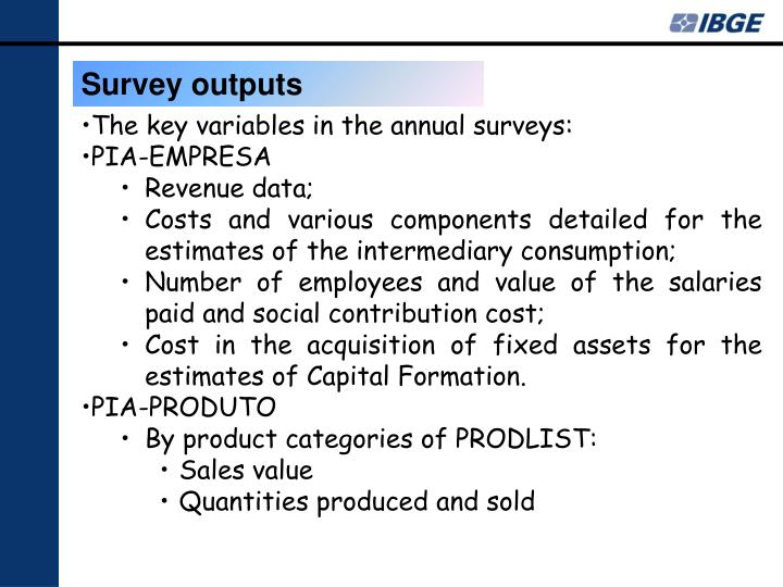 Survey outputs