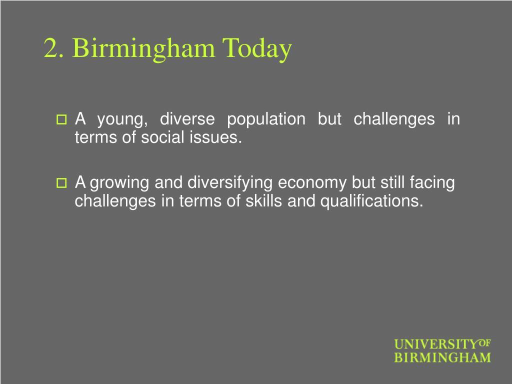 2. Birmingham Today