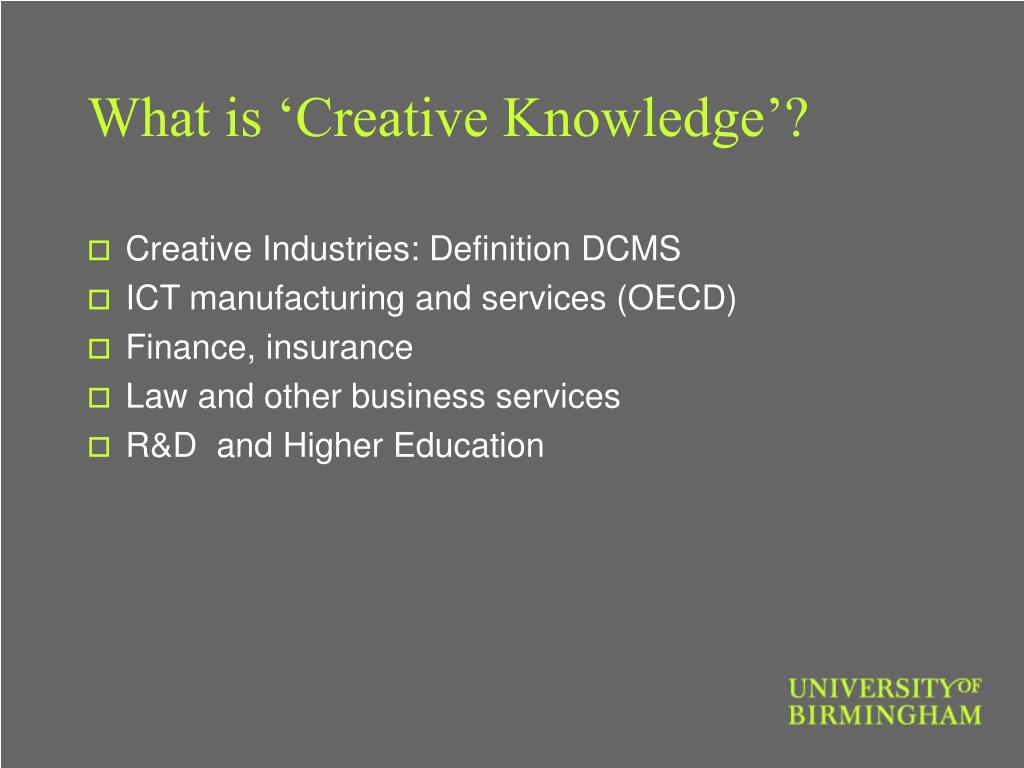 What is 'Creative Knowledge'?