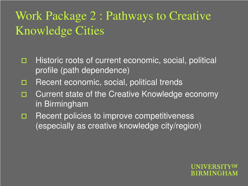 Work Package 2 : Pathways to Creative Knowledge Cities