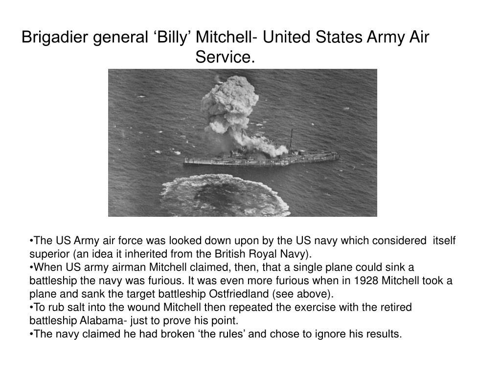 Brigadier general 'Billy' Mitchell- United States Army Air Service.