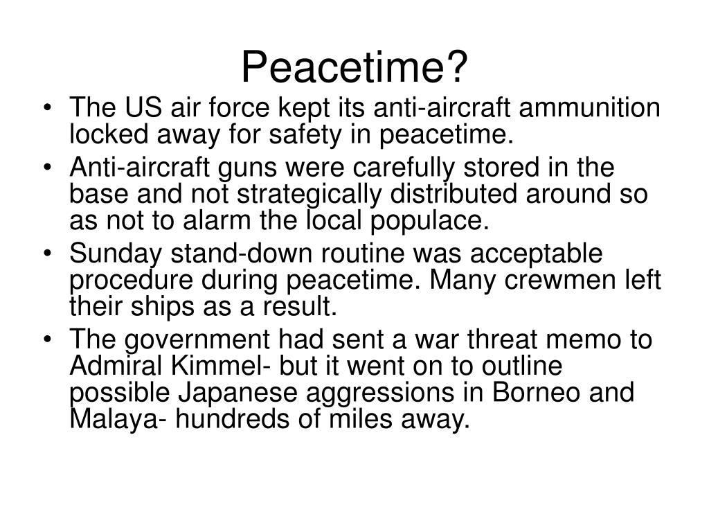 Peacetime?