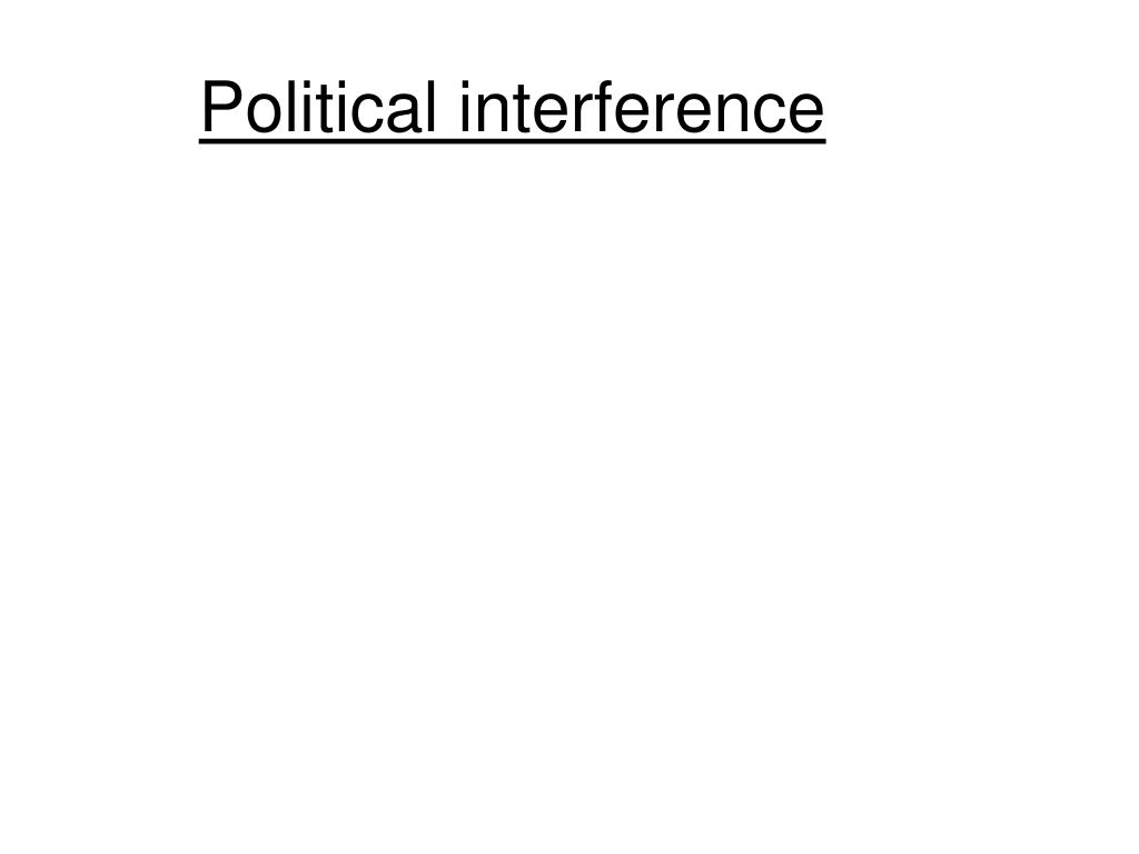Political interference