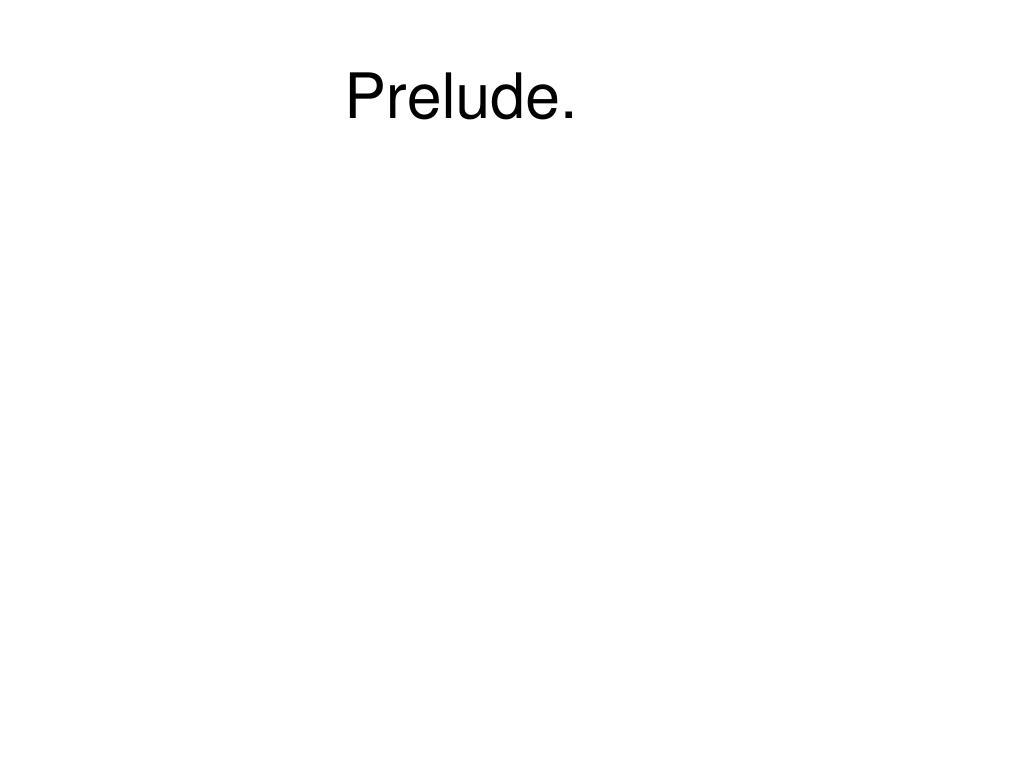 Prelude.