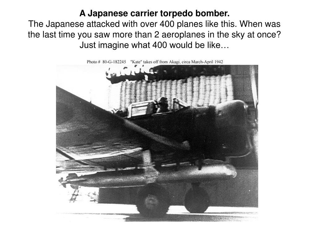 A Japanese carrier torpedo bomber.