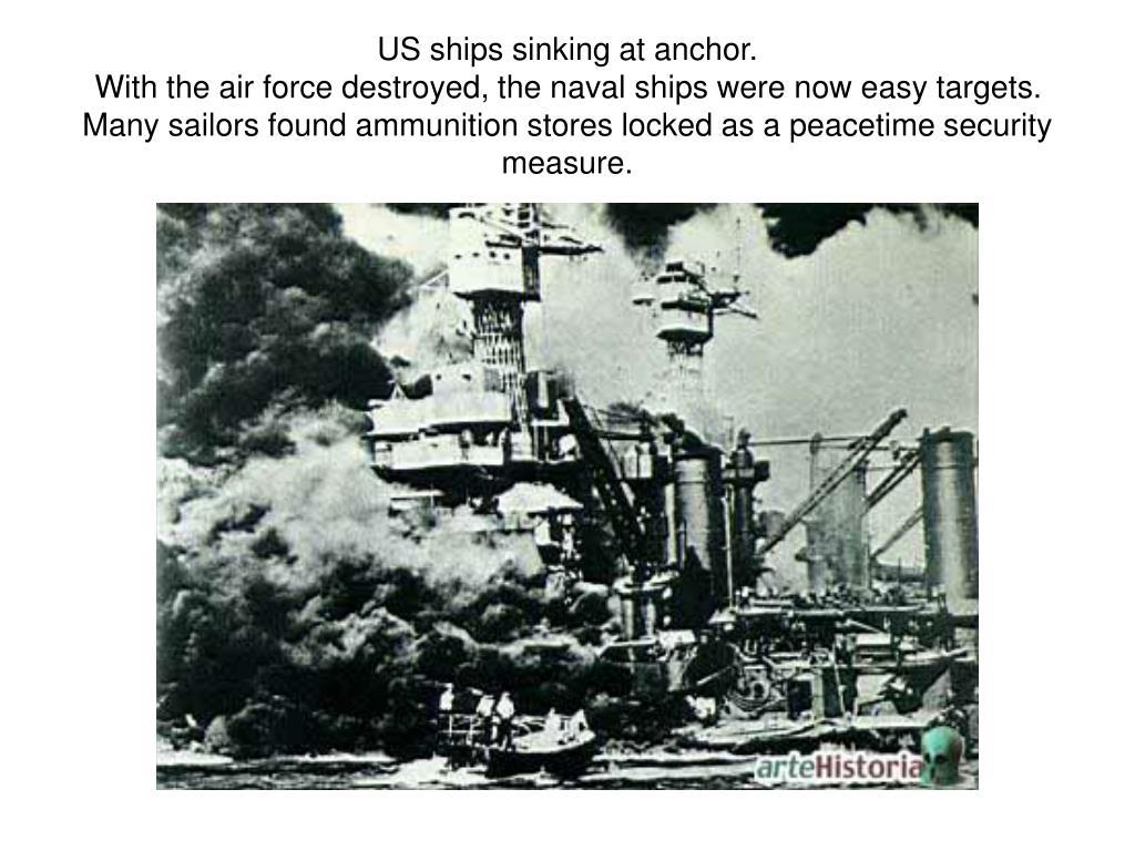 US ships sinking at anchor.