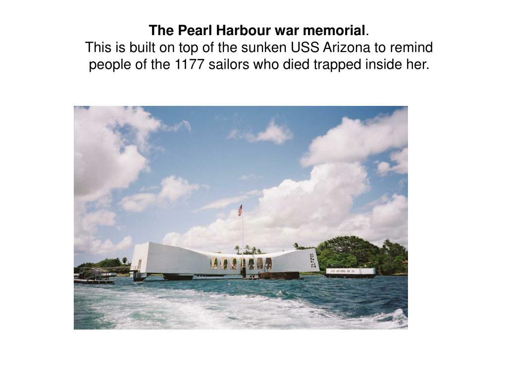 The Pearl Harbour war memorial