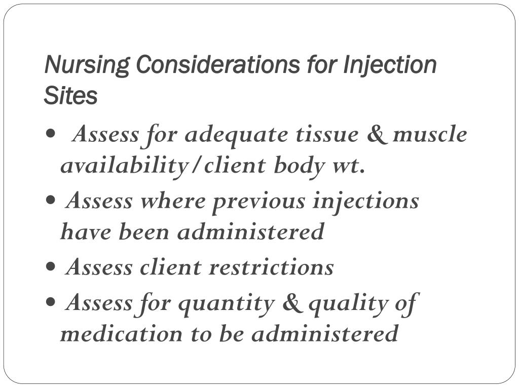 Nursing Considerations for Injection Sites