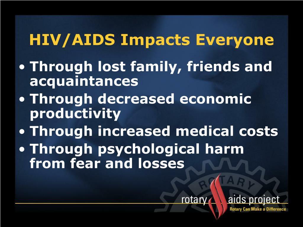 HIV/AIDS Impacts Everyone