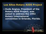 los altos rotary aids project4