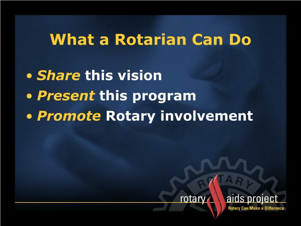 What a Rotarian Can Do
