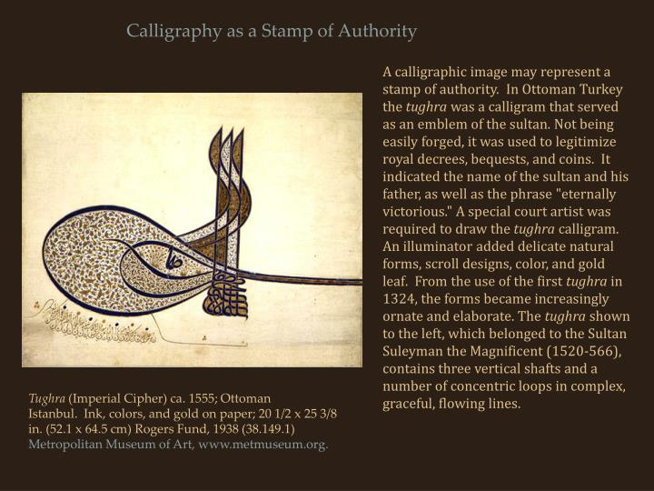 Calligraphy as a Stamp of Authority
