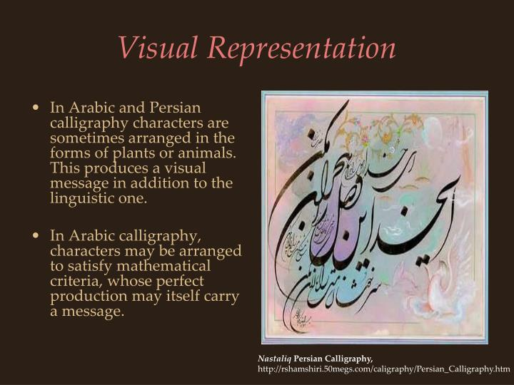 In Arabic and Persian calligraphy characters are sometimes arranged in the forms of plants or animals.  This produces a visual message in addition to the linguistic one.