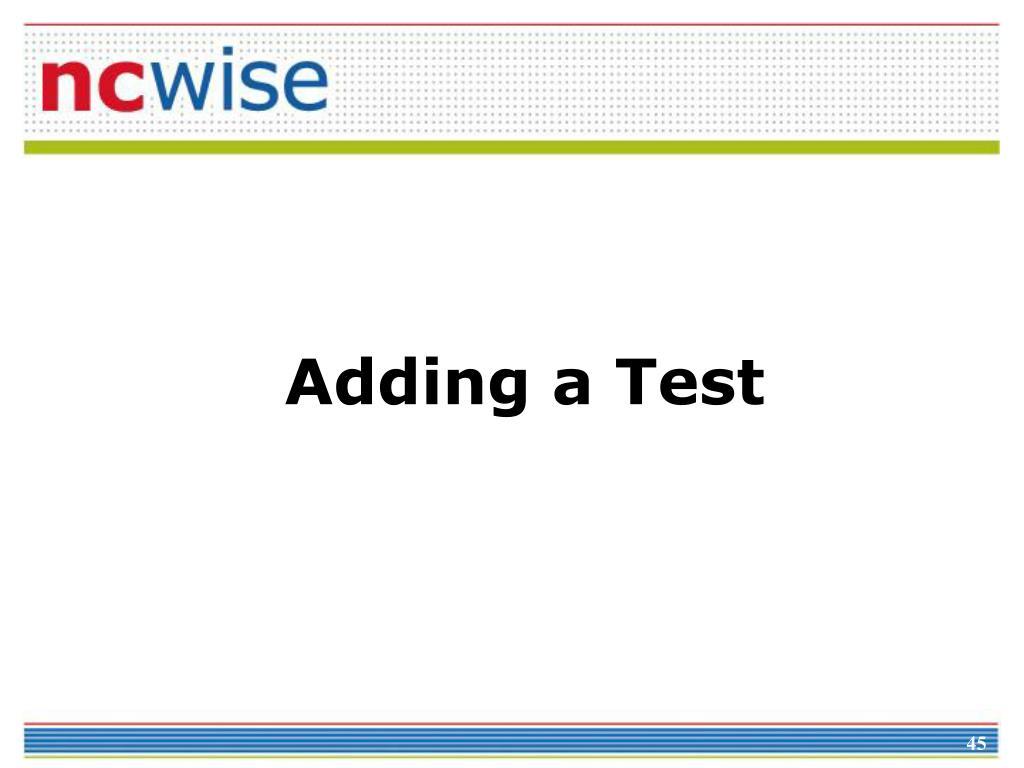 Adding a Test