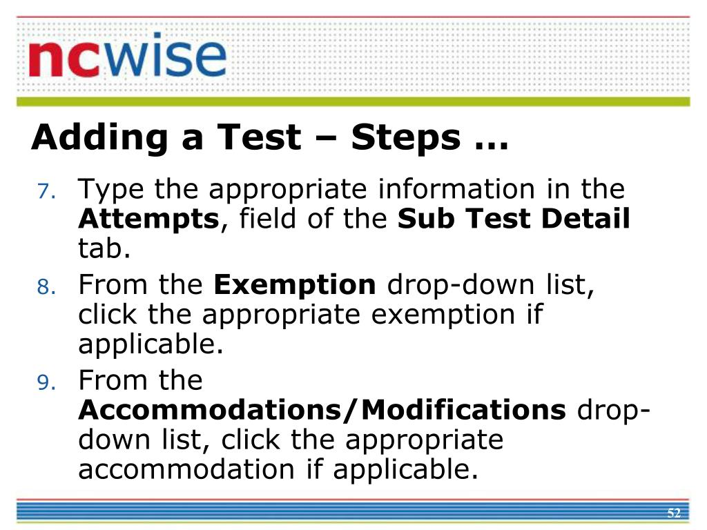 Adding a Test – Steps …