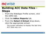 building acc data files steps