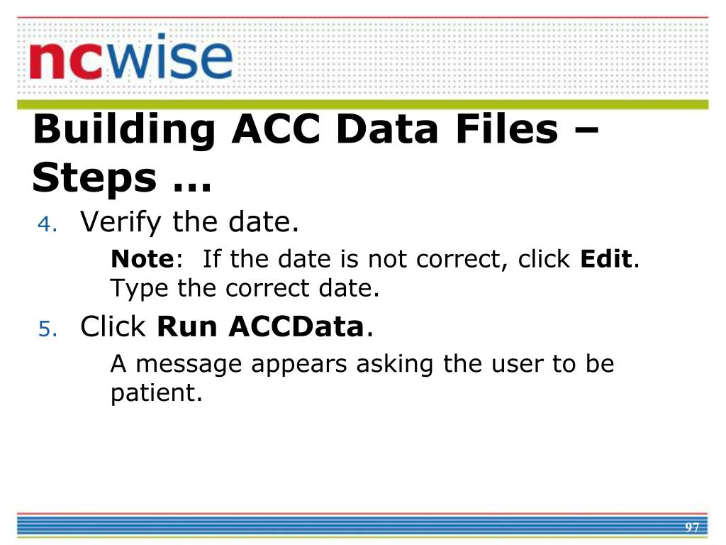 Building ACC Data Files – Steps …