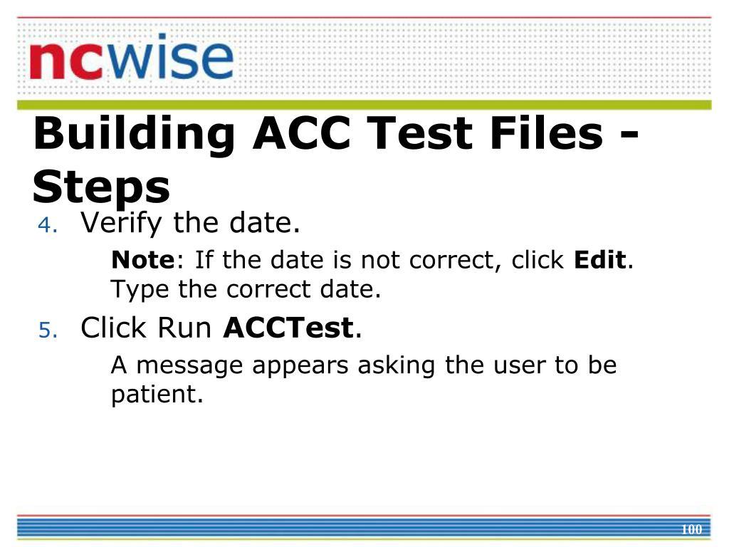 Building ACC Test Files - Steps