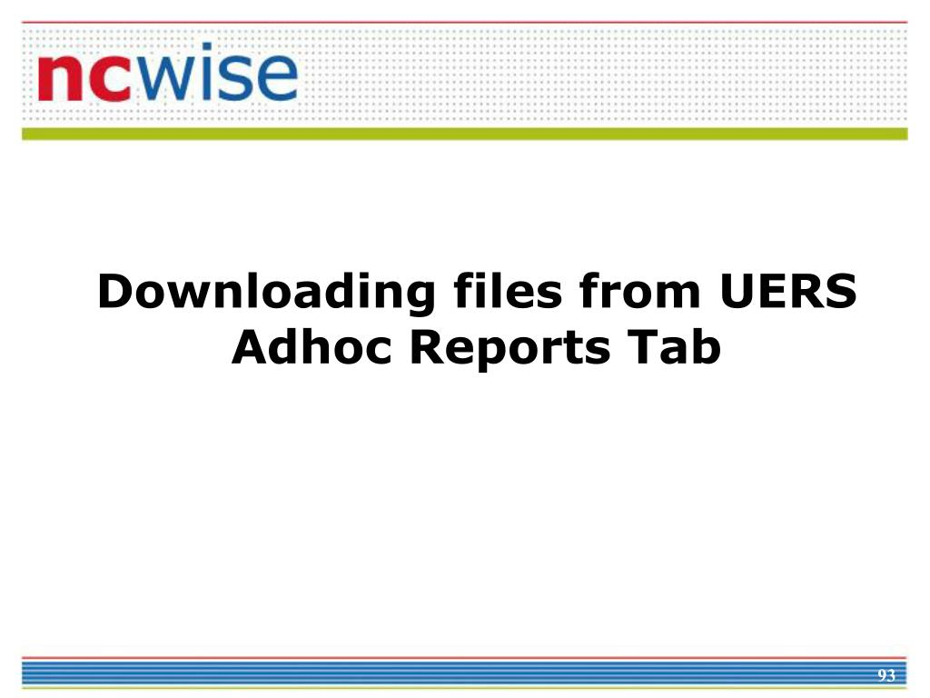 Downloading files from UERS Adhoc Reports Tab