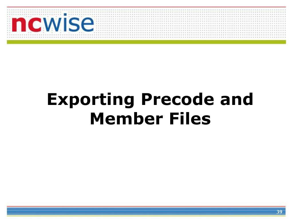 Exporting Precode and Member Files